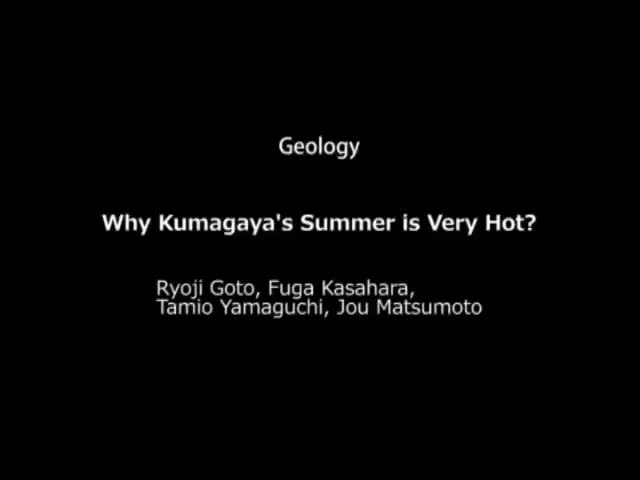 Why Kumagaya's Summer is Very Hot?